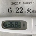 6月22日(火)の検温結果